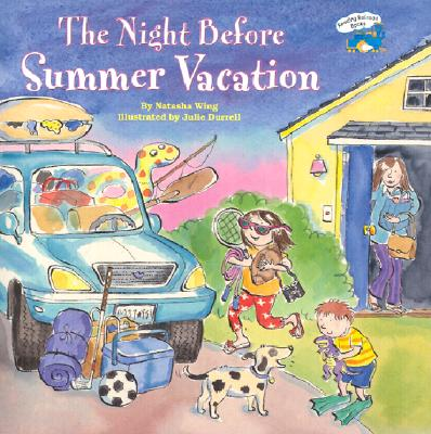 The Night Before Summer Vacation By Wing, Natasha/ Durrell, Julie (ILT)